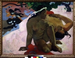 Gauguin, Paul Eugéne Henri - Aha oe feii? (Are You Jealous?)