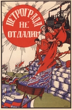 Moor, Dmitri Stachievich - Do not let Petrograd be given up! (Poster)