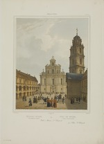 Benoist, Philippe - The Grand Courtyard of Vilnius University and the Church of St. Johns